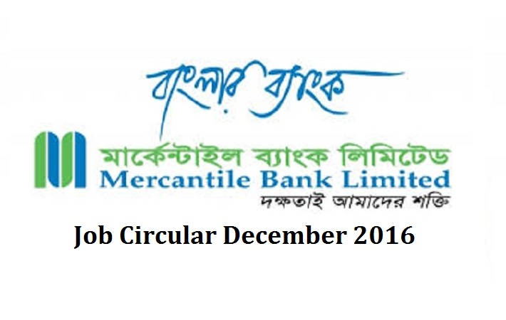 Bangladesh Mercantile Bank Job Circular December 2016