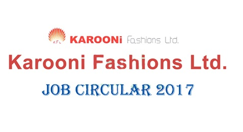 Karooni Fashions Ltd Jobs Circular 2017