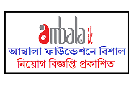 The Ambala Foundation Job Circular 2019