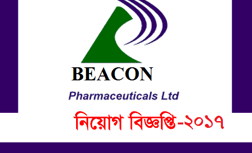 BEACON Pharmaceuticals Limited Jobs Circular -2017