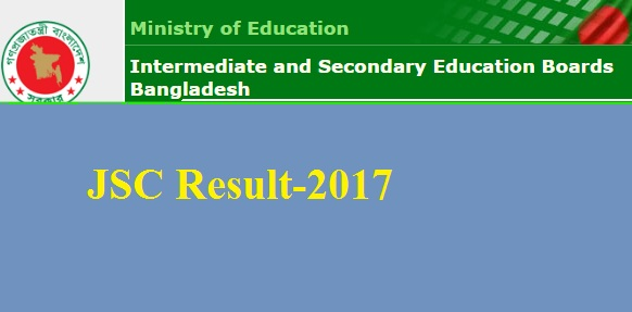 JSC Result 2017 Education Board Result Bangladesh www.educationboardresults.gov.bd