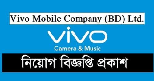 Vivo Mobile Company Career Opportunity in Bangladesh