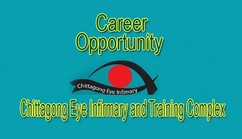 Chittagong Eye Infirmary and Training Complex Job Circular 2018