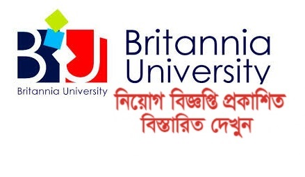 Britannia University Job Circular 2018- www.britannia.ac