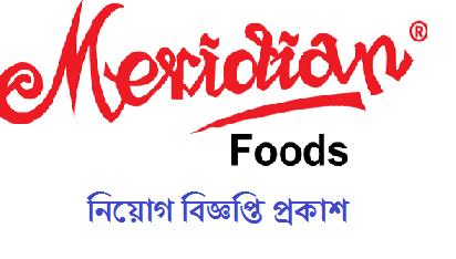 Meridian Foods Ltd. Jobs Circular 2018