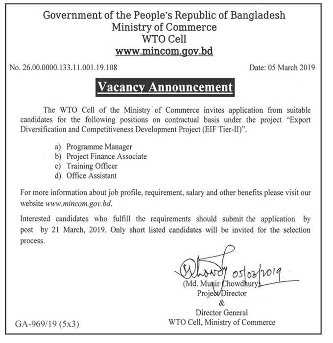 """<p style=""""text-align: justify;""""><a href=""""https://www.bdjobscareers.com/ministry-of-commerce-mincom-job-circular/""""><strong>Ministry of Commerce mincom Job Circular 2019</strong></a> has been published on daily newspaper by their authority to get from the best jobs and the education portal website in BD Jobs Careers- <a href=""""https://www.bdjobscareers.com/""""><strong>www.bdjobscareers.com</strong></a>. For your information, Ministry of Commerce is an important and sensitive ministry of the People's Republic of Bangladesh. In 1972, the commerce ministry started its journey in northern Bangladesh. In 1981, the Ministry of Commerce was divided into two categories namely, Department of Commerce and Foreign Trade Division. In 1982, the industry was merged with the industry as the Ministry of Industry and Commerce. At that time, the Department of Commerce, Industry and Jute Division was included in this ministry. Since 1985, the re-program was started as the Ministry of Commerce. In 1956-57, Father of the Nation Bangabandhu Sheikh Mujibur Rahman served as the Honorable Minister of the Ministry of Commerce with other ministries. Good news is, recently the organization looking various positions new job holder for their company vacant position. You can see all of details by given BD Jobs Careers and if you think you are the right candidate for this job after that to submit your application by maintain their procedure.</p> <p>■ Job Summary</p> <p>■ Organization Name :Ministry of Commerce Mincom Bangladesh</p> <p>■ Post position : As per circular</p> <p><span style=""""color: #000000;"""">■ Application Published Date : 07 March 2019</span></p> <p><span style=""""color: #ff0000;""""><strong>■ Application last date : 21 March 2019</strong></span></p> <p>■ Job Type : Government Jobs</p> <p>■ Source : Newspaper</p> <p>■ Official website : www.mowca.gov.bd</p> <p>■ Age Limit:-30 years</p> <p>■ job location: Dhaka</p> <p>■ Online Application Start Date : See circular below</p> <p>■ Application Fee """