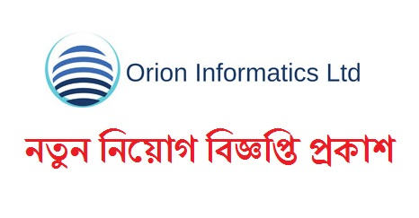 Orion Informatics Ltd Job Circular 2019