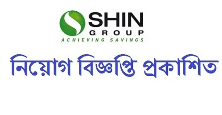 Shin Group Job Circular 2019