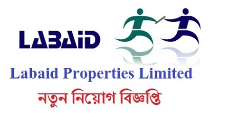 Labaid Properties Ltd Job Circular 2019