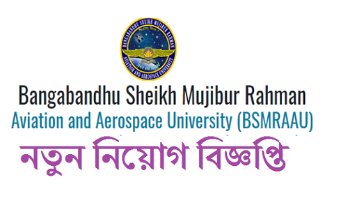 Bangabandhu Sheikh Mujibur Rahman Aviation and Aerospace University Job Circular 2019