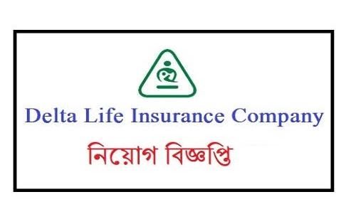 Delta Life Insurance Company Ltd Job Circular 2019