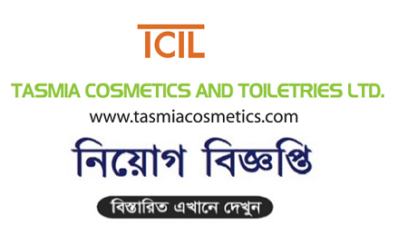 Tasmia Cosmetics and Toiletries Ltd Job Circular 2020