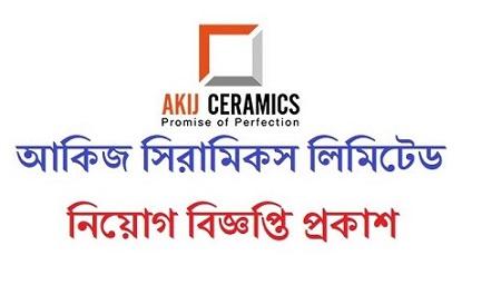 Akij Ceramics Limited Job Circular 2020