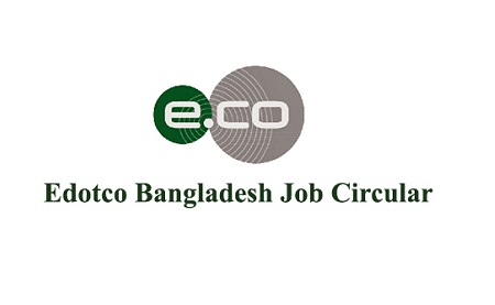 edotco Bangladesh Co. Ltd Job Circular 2020